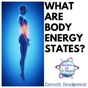 What Are Body Energy States?
