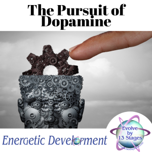 The Pursuit of Dopamine
